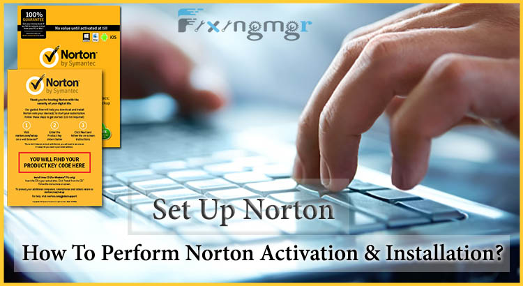 Norton Activation and Installation | Norton Setup