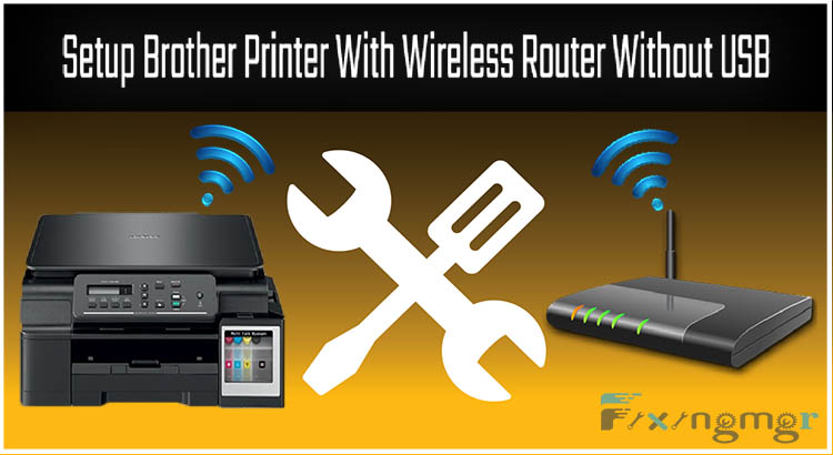 Setup Brother Printer With Wireless Router.