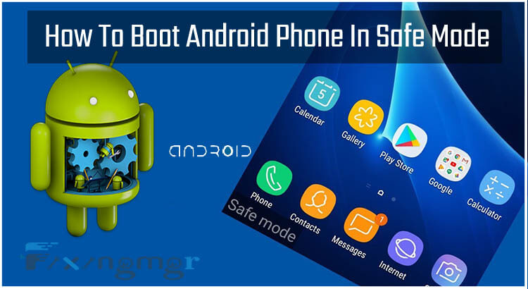 How to Boot android phone in safe mode